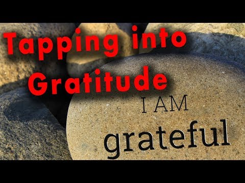 The Power of Gratitude - IDEA # 15