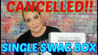 Single Swag Unboxing // February 2019 // Cancelled!!