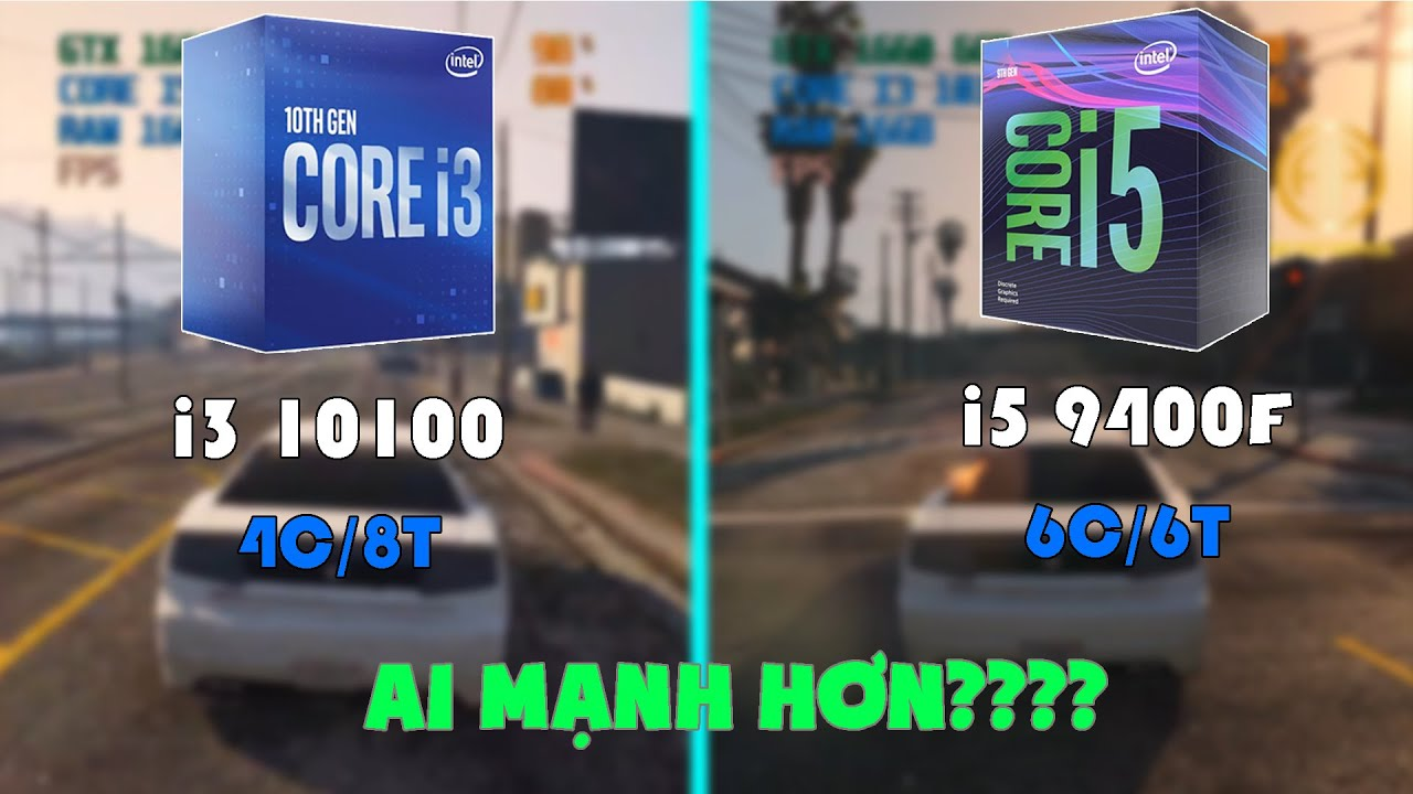 I3 10100 vs I5 9400F - So Sánh Hiệu Năng RENDER Và Chiến GAME!! Ai Sẽ Dành Phần Thắng???