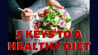 5 keys to a healthy diet | keto die ...