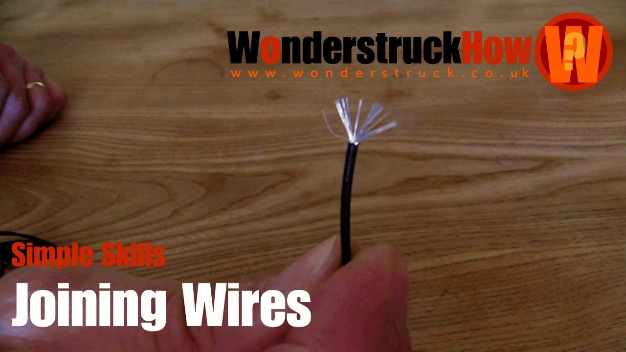 Simple Skills Joining Wires Without Solder Youtube Aluminum Electrical Wiring In A Homes