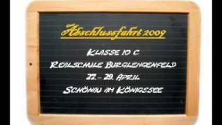 Abschlussfahrt Klasse 10 c Realschule Burglengenfeld 27. - 29. April 2009