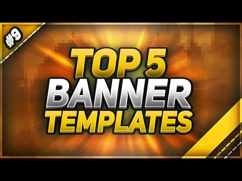 📸 TOP 5 FREE YouTube Banner Templates #9 | FREE DOWNLOAD! (2017)
