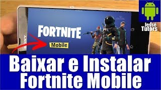 (OUT!!!) FORTNITE MOBILE ANDROID 2018 | DOWNLOAD UND INSTALL-BETA-VERSION