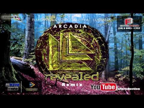 Hardwell & Joey Dale feata- Arcadia [DJ Flavio Junior]