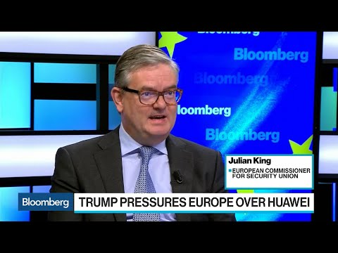 EU Commission Puts Security at Heart of Huawei Decision-Making: King