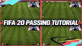 FIFA 20 PASSING TUTORIAL - COMPLETE GUIDE TO PERFECT PASSING