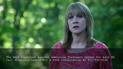 Inpatient Alcohol Addiction Treatment Centers Azle TX