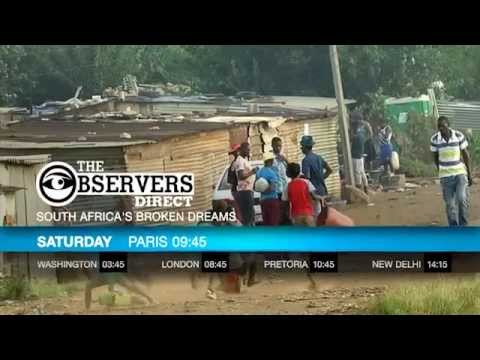 The Observers Direct - South Africa's broken dreams