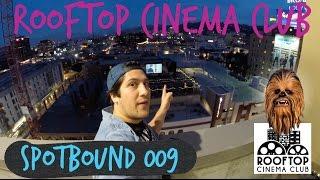 Rooftop Cinema Club - Spotbound 009