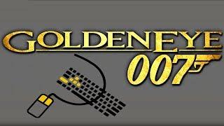 """🔴 GoldenEye 007[FR] """"DONNEZ MOI UN CLAVIER ET UNE SOURIS !"""""""
