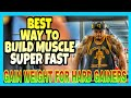 3 Secrets To Build Muscle and Gain Weight Fast If Your A Hard Gainer