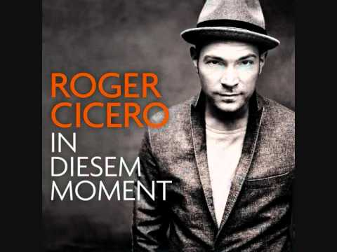 In diesem Moment - Roger Cicero + Lyrics