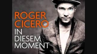In diesem Moment - Roger Cicero + Lyrics