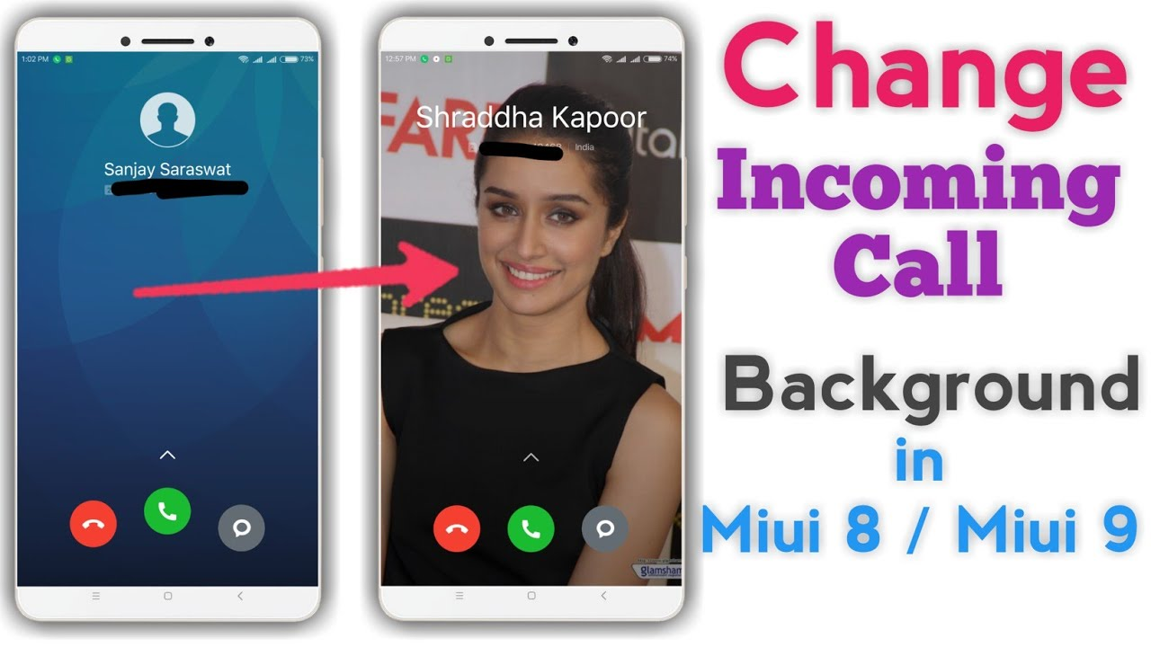 Change Incoming Call Background in All Xiaomi Mi Phone