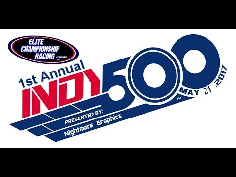 First Annual Elite Championship Racing Indy 500 - Presented by Nightmare Graphics