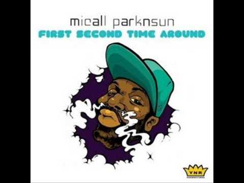 Micall Parknsun - First Second Time Around