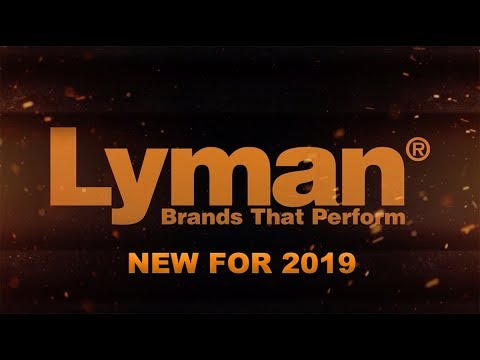 New 2019 Lineup for Lyman®