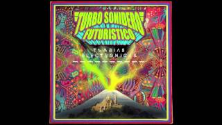 Turbo Sonidero Futuristico - 06 Bryan