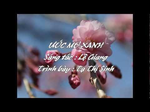 ƯỚC MƠ XANH - St. Lệ Giang - Trình bày Tạ Thị Sinh