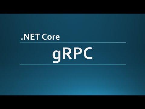 X-Platform Communications: gRPC Server and Client ( NET Core)