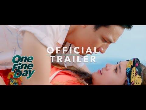 Official Trailer ONE FINE DAY (2017)-Michelle Ziudith, Jefri Nichol, Amanda Rawles, Maxime Bouttier