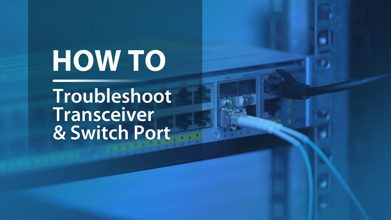Transceiver and Switch Port Troubleshooting Through Loopback Test | FS