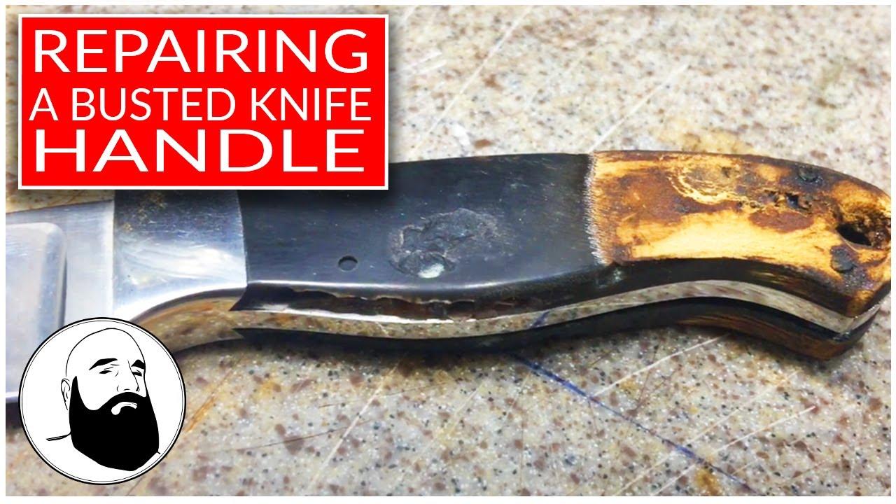 Knife Handle Repair Part 1of 2 Youtube