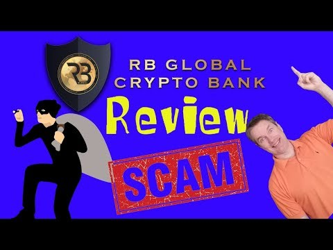 RB Global Crypto Bank Review - Short Term Ponzi Scam