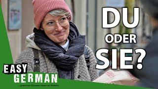 Du vs. Sie - H๐w to address someone in German | Easy German 382