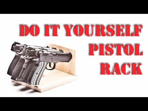 Do It Yourself Pistol Rack Pistol Storage Solution!!  sc 1 st  YouTube & DIY! Do It Yourself Pistol Rack: Pistol Storage Solution!! - YouTube