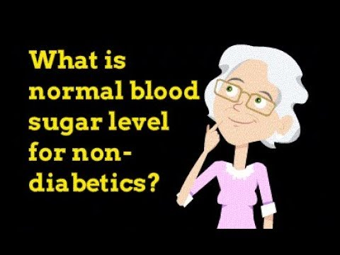 What is normal blood sugar level for non-diabetics?