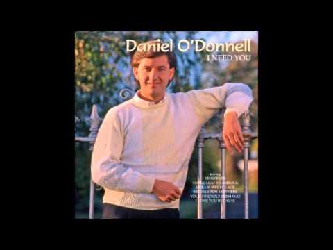 I Need You ( Honest I Do) Daniel O'Donnell Cover