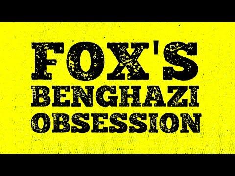 Fox's Benghazi Obsession