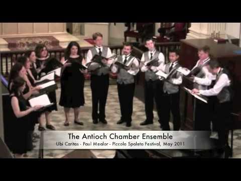 Ubi Caritas - Paul Mealor - Antioch Chamber Ensemble