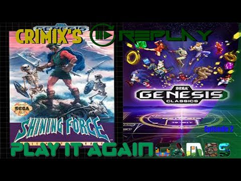 Crimix's Replays - Shining Force - Sega Genesis: E2 thumbnail