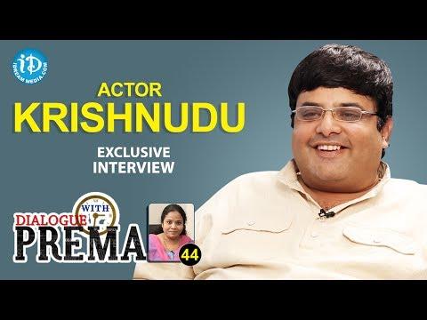 Actor Krishnudu Exclusive Interview || Dialogue With Prema || Celebration Of Life #44 || #401