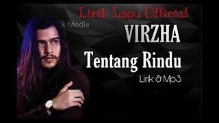 Lirik lagu virzha-tentang rindu -