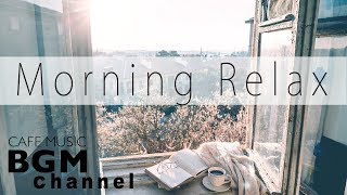Morning Jazz Mix - Chill Out Jazz & Bossa Nova Music - Soothing Jazz Music -