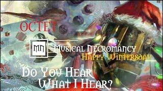 Do You Hear What I Hear? GW2 Octet