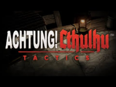 Achtung Cthulhu Tactics-Chapter 1: Operation Haystack |