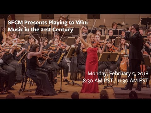 SFCM Presents Playing to Win: Music in the 21st Century