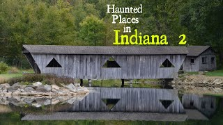 Haunted Places in Indiana 2