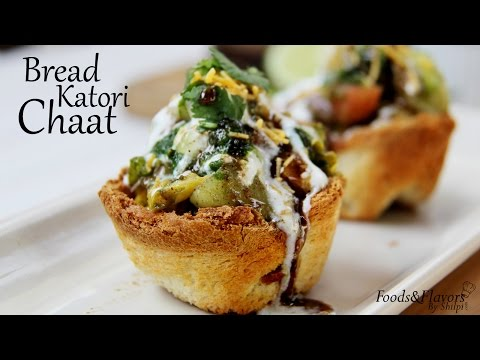 Bread Katori Chaat | Easy Indian Veg Starters & Evening Snacks Recipes By Shilpi