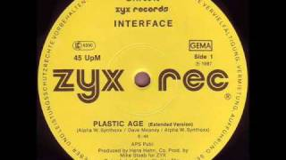 INTERFACE - PLASTIC AGE (EXTENDED VERSION) (℗1987)