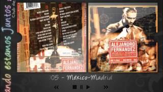 """Alejandro Fernández, Mexico Madrid - Como quien pierde una estrella (Diego """"El Cigala"""") (Humberto)"""