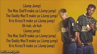 Kris Kross - Jump (Lyrics)