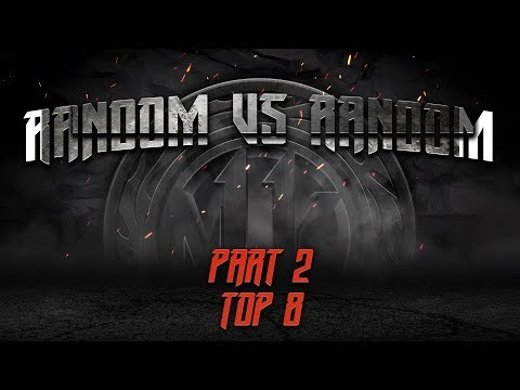 Random Vs Random: Top 8 - Summit Of Time