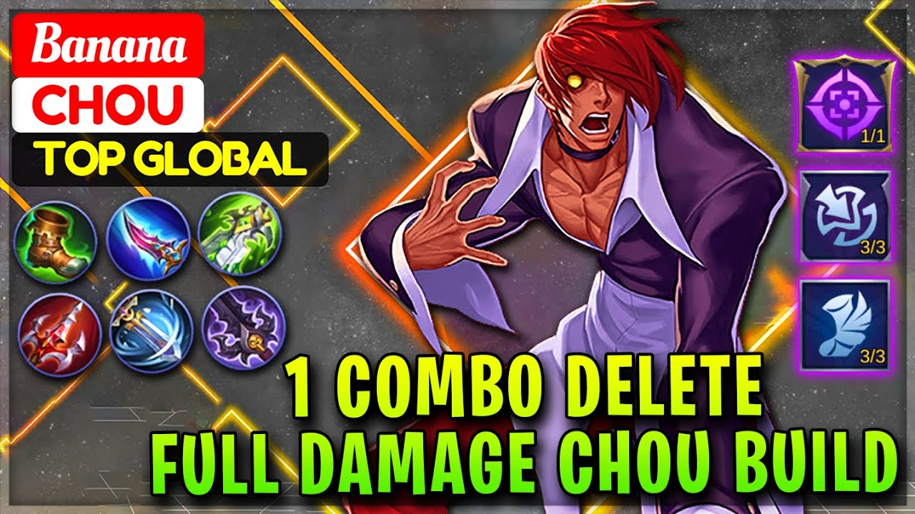 1 Combo Delete Full Damage Chou Build [ Top Global Chou ] Banana - Mobile Legends