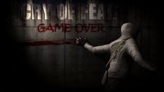 [ Cry of fear ] - Game Over